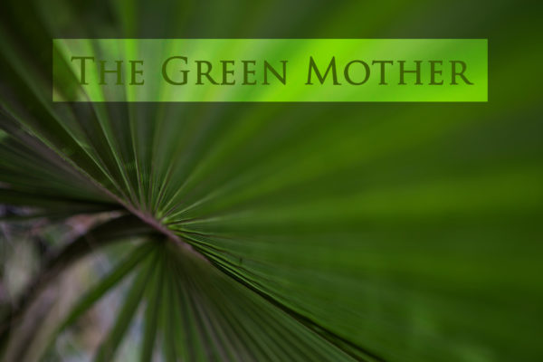 The Green Mother