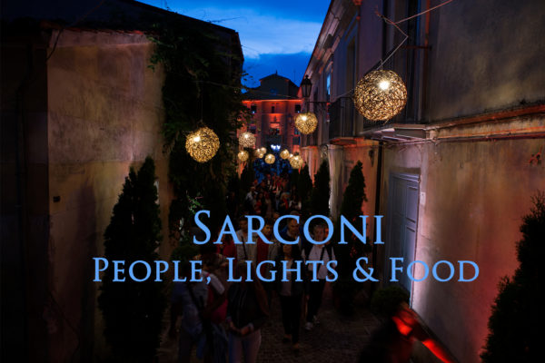 Sarconi: People, Lights and Food